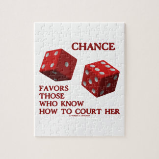 Chance Favors Those Who Know How To Court Her Dice Jigsaw Puzzle