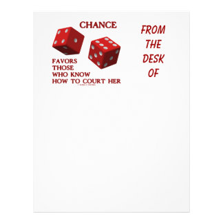 Chance Favors Those Who Know How To Court Her Dice Letterhead