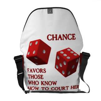 Chance Favors Those Who Know How To Court Her Dice Messenger Bag