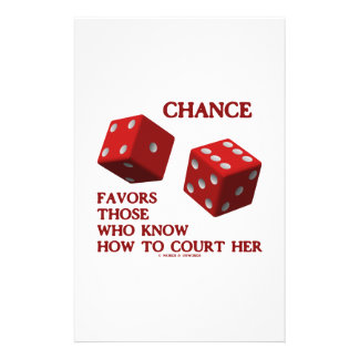 Chance Favors Those Who Know How To Court Her Dice Stationery