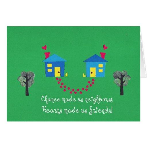 Chance made us neighbors... greeting card