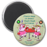 Chance Made  Us Sisters, Hearts Made  Us Friends Refrigerator Magnet