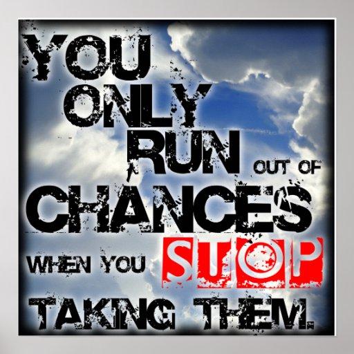 """ Chances "" Inspirational/ Motivational Poster"