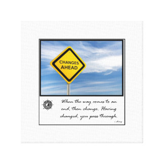 change ahead gallery wrap canvas