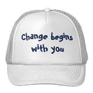 Change Begins... Trucker Hat