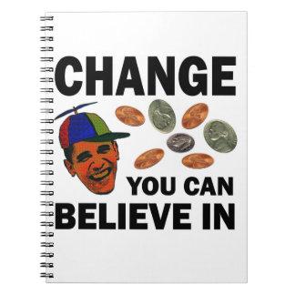 Change Believe Spiral Notebook