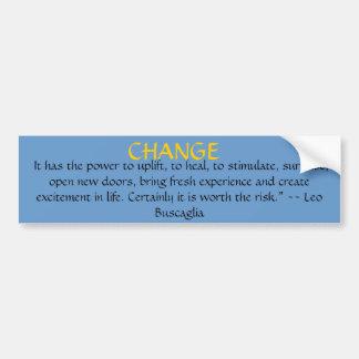 change bumper stickers