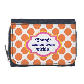 Change Comes from Within Wallet