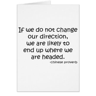 Change Direction quote Greeting Card