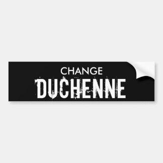 CHANGE DUCHENNE Bumper Sticker