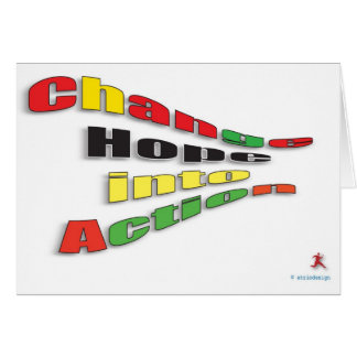 Change Hope into Action Greeting Card