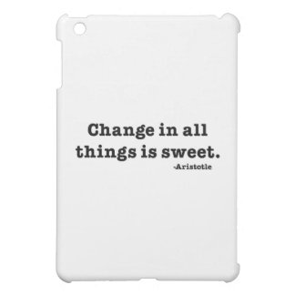 Change in all things is sweet. iPad mini covers