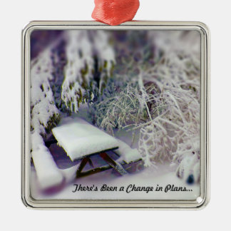 Change in Plans Snow Covered Picnic Table, Pines Metal Ornament