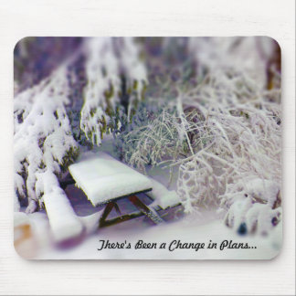 Change in Plans Snow Covered Picnic Table, Pines Mouse Pad