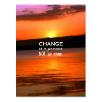 Change Is A Process Postcard