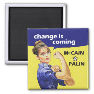 """change is coming"" McCain / Palin Republican Party 2 Inch Square Magnet"