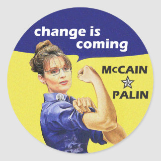 """change is coming"" Mccain / Palin Republican Party Classic Round Sticker"