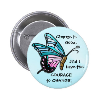 Change is Good (Aqua Butterfly Button) 2 Inch Round Button