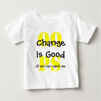 Change Is Good Baby T-Shirt