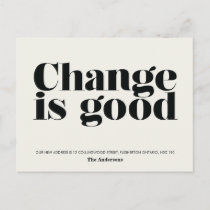 Change is Good Moving Announcement // Black