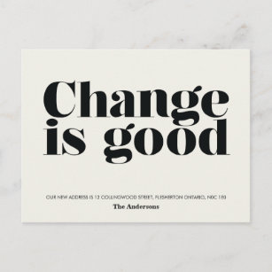 Change Is Good Moving Announcement Black