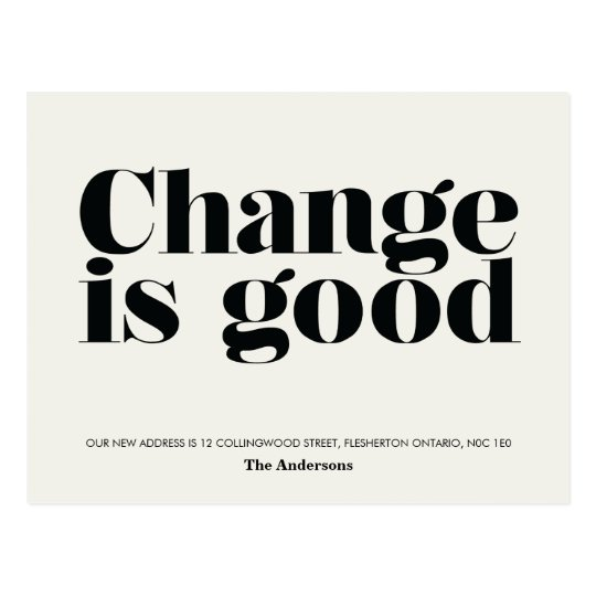 change is good moving announcement      black postcard