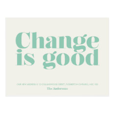 Change Is Good Moving Announcement // Turquoise Postcard at Zazzle