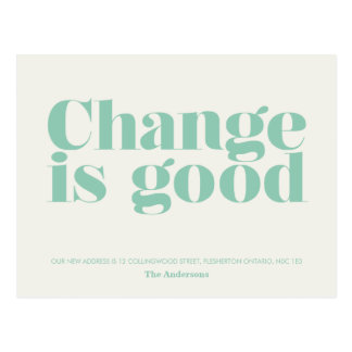 Change is Good Moving Announcement // Turquoise Postcard