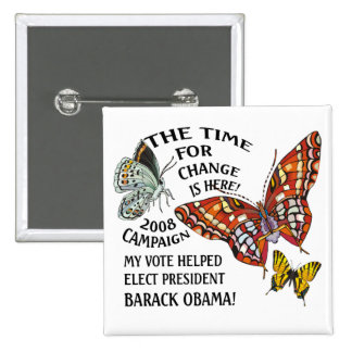 CHANGE IS HERE OBAMA WINS PINBACK BUTTONS