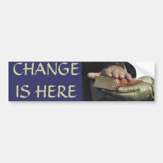 CHANGE IS HERE President Obama Inauguration Bumper Sticker