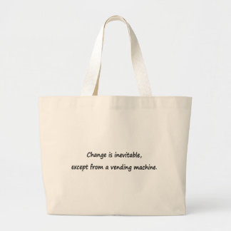 Change is inevitable canvas bag