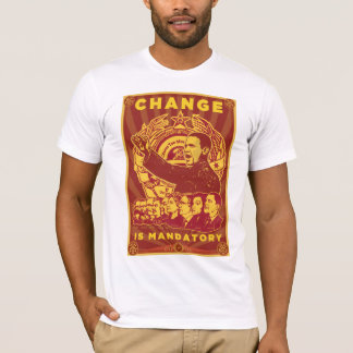 Change Is Mandatory! Comrade Obama Spoof Shirt