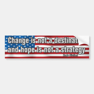 Change Is Not A Destination Bumper Sticker
