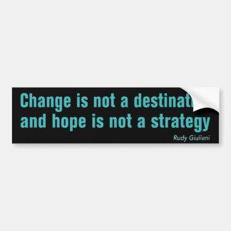 Change is not a destination bumpersticker car bumper sticker