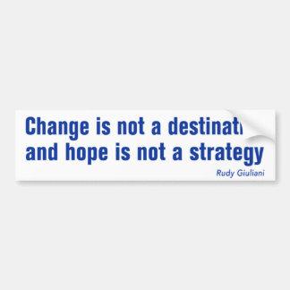 Change is not... anti Obama bumpersticker Car Bumper Sticker