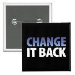 Change It Back Pin