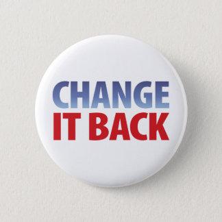 Change It Back Pinback Button