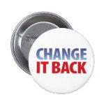 Change It Back Pins