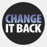 Change It Back Stickers