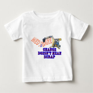 Change It. Don't Scrap It. Baby T-Shirt