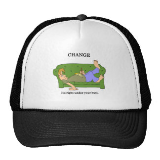 change-its-right-under-your-butt trucker hat