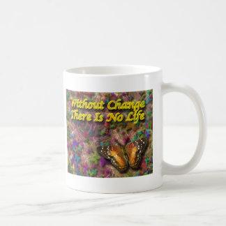 Change Life mug