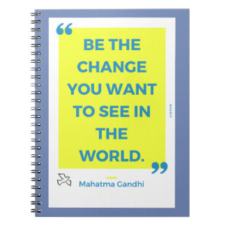 """""""Change… """"- M Sees the. Gandhi By MAEX17 Notebook"""