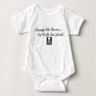 Change Me Booty, or Walk the Plank Baby Bodysuit