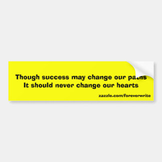 Change of path bumper sticker