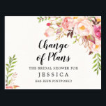 """Change of Plans Bridal Shower Postponed Postcard<br><div class=""""desc"""">Need to make a change? No problem! Easily edit this lovey postcard with your new updated information and easily send to your entire guest list!</div>"""
