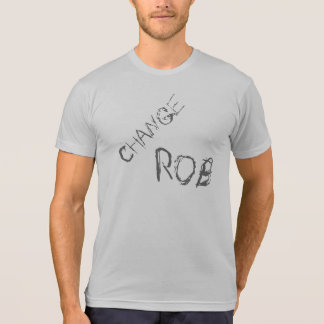 Change Rob Shirt