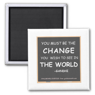 CHANGE THE WORLD-GANDHI MAGNET