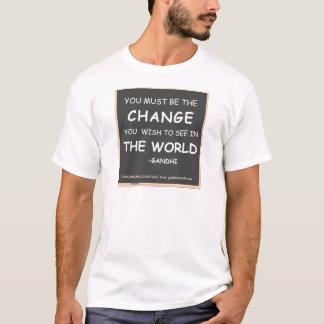 CHANGE THE WORLD-GANDHI T-Shirt