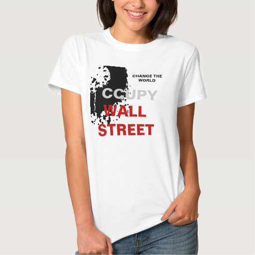 CHANGE THE WORLD OCCUPY WALL STREET T SHIRT